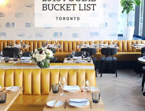 The 2018 Toronto Foodie Bucket List